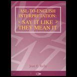 Asl to English Interpretation
