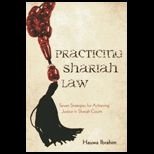 Practicing Law in Shariah Courts: Seven Strategies for Achieving Justice in Shariah Courts