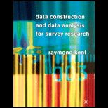 Data Construction and Data Analysis For Survey Research