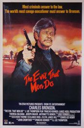 The Evil That Men Do (Rolled) Movie Poster