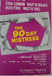 The 90 Day Mistress (Original Broadway Theatre Window Card)