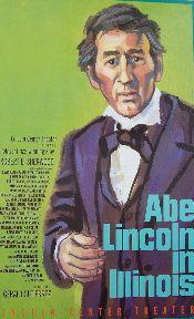 Lincoln in Illinois (Original Broadway Theatre Window Card)