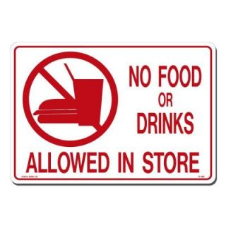 Lynch Sign 14 in. x 10 in. Red on White Plastic No Food Drink Allowed in Store Sign R 180