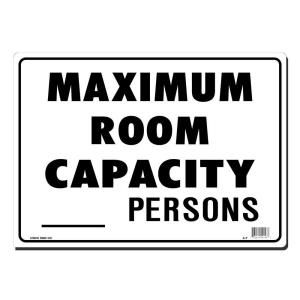 Lynch Sign 14 in. x 10 in. Black on White Plastic Maximum Room Capacity   Persons Sign A  7