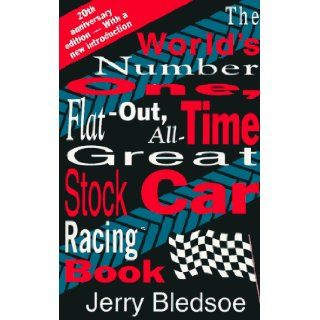 The World's Number One, Flat Out, All Time Great, Stock Car Racing Book Jerry Bledsoe 9781878086365 Books