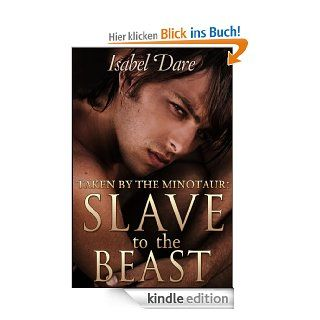 Taken By The Minotaur: Slave To The Beast eBook: Isabel Dare: Kindle Shop