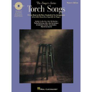Torch Songs   Women's Edition Book/CD Pack (Singer's) Hal Leonard Corp. 9780793583461 Books