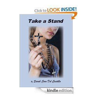 Take A Stand eBook: Sarah Caro Del Castillo: Kindle Store
