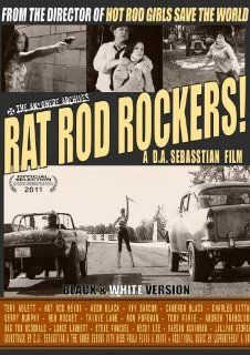 Rat Rod Rockers! (Black & White Version): D.A. Sebasstian: Movies & TV