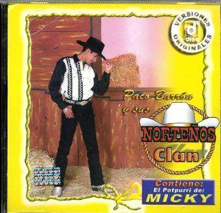 Paco Barron Y Sus Norte�os Clan Contiene: El Potpurri De : Micky C.D. Disa Gema 106: Music