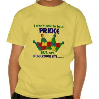 Autistic Prince 2 AUTISM Tee Shirts
