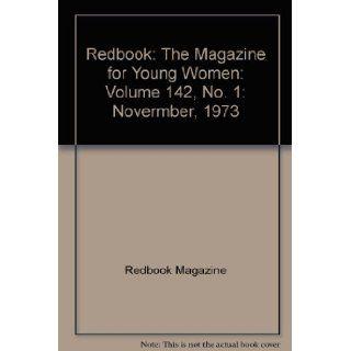 Redbook The Magazine for Young Women Volume 142, No. 1 Novermber, 1973 Redbook Magazine, Color & b&w Books
