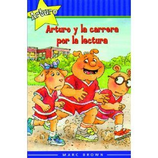 Arturo Y La Carrera Por La Lectura (Arthur And The Race To Read) (Turtleback School & Library Binding Edition) (Marc Brown Arthur Chapter Books) (Spanish Edition) Marc Brown 9780613998420 Books