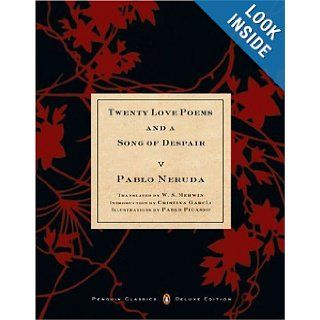 Twenty Love Poems and a Song of Despair: (Dual Language Penguin Classics Deluxe Edition) (Spanish Edition): Pablo Neruda, W.S. Merwin, Cristina Garcia: 9780142437704: Books