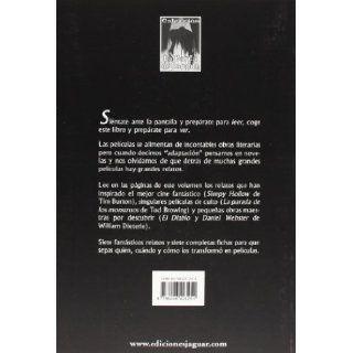 Siete Relatos Goticos/ Seven Gothic Stories: Del Papel a La Pantalla / from Paper to the Screen (La Barca De Caronte) (Spanish Edition): Sara Martin Alegre, Antonio Ballesteros: 9788496423251: Books