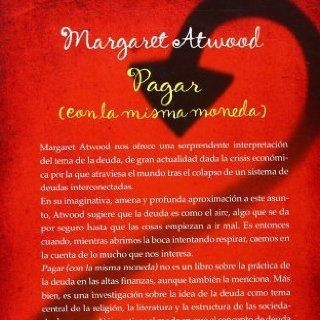 Pagar (con la misma moneda) (Spanish Edition): Margaret Atwood: 9788402421050: Books
