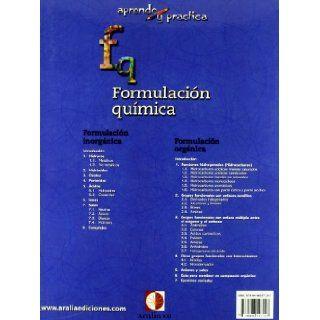 Aprende y pr�ctica, formulaci�n qu�mica org�nica: S.L. Aralia XXI Ediciones: 9788496547247: Books