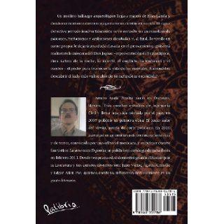 La Mascara del Dios Jaguar (Spanish Edition): Arturo Ayala Peralta: 9781463351786: Books