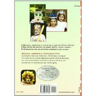 Nuevas Mascaras Sombreros y Viseras de Papel para Ninos con Patr Ones para Realizar 18 Proyectos 9788498741605 Books