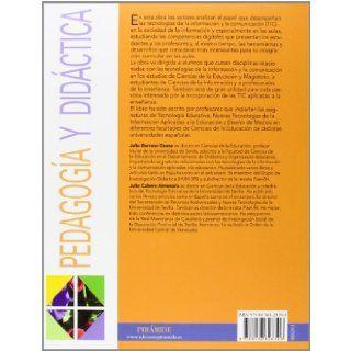 Nuevos escenarios digitales: Las Tecnolog�as De La Informaci�n Y La Comunicaci�n Aplicadas a La Formaci�n Y Desarrollo Curricular (Spanish Edition): Julio Barroso Osuna, Julio Cabero Almenara: 9788436828306: Books