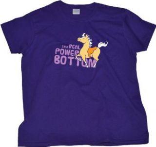 I'M A REAL POWER BOTTOM Ladies Cut T shirt / Funny Adult Humor Horse Shirt Clothing