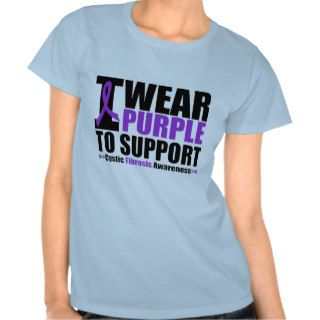 Cystic Fibrosis I Wear Purple To Support Awareness Tshirts