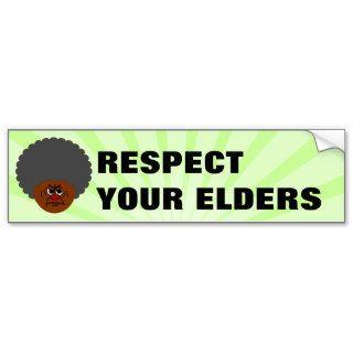 Senior Citizen Stern Warning: Respect Your Elders Bumper Sticker