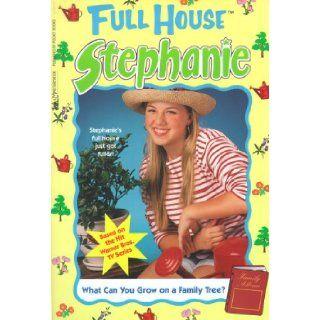 What Can You Grow On A Family Tree? (Full House Stephanie) Devra Newberger Speregen 9780671021627 Books