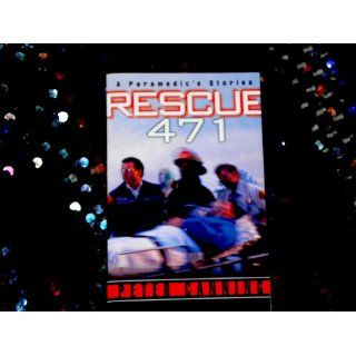 Rescue 471 A Paramedic's Stories Peter Canning 9780804118828 Books