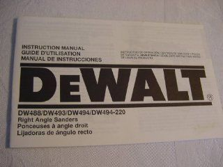 DeWalt DW488 DW493 DW494 DW494 220 Right Angle Sanders Instruction Manual English, French, Spanish