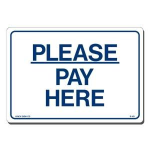 Lynch Sign 10 in. x 7 in. Blue on White Plastic Please Pay Here Sign R  49