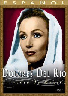 Dolores Del Rio: Princesa de Mexico: Ilana Sod, �lvaro V�zquez Mantec�n, Olivia Pineda: Movies & TV