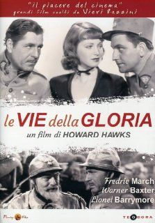 Le Vie Della Gloria Lionel Barrymore, Warner Baxter, June Lang, Fredric March, Howard Hawks Movies & TV