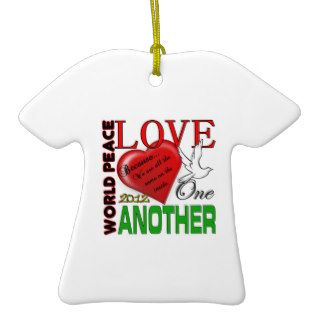 World Peace Love One Another 2012 Original Design Christmas Tree Ornaments