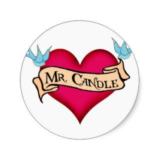 """Mr. Candle""  Custom Heart & Banner Tattoo Gifts Sticker"