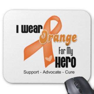 I Wear an Orange Ribbon For My Hero Mouse Pads