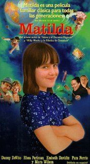 Matilda [VHS]: Danny DeVito, Rhea Perlman, Mara Wilson, Embeth Davidtz, Pam Ferris, Paul Reubens, Tracey Walter, Brian Levinson, Jean Speegle Howard, Sara Magdalin, R.D. Robb, Gregory R. Goliath, Joshua Levinson, Liccy Dahl, Martin Bregman, Nicholas Kazan,
