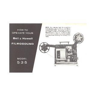 Bell & Howell Filmosound 535 Movie Projector Original Instruction Manual Bell & Howell Books