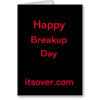 Happy Breakup Day Greeting Cards