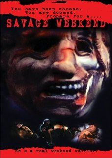 Savage Weekend   REGION 1 DVD: Christopher Allport, Jim Doerr, David Gale, Devin Goldenberg, Marilyn Hamlin, Caitlin O'Heaney, Jeff Pomerantz, William Sanderson, Yancy Butler, Adam Hirsch, Don Plumley, Ben Simon, Zoltan Vidor, David Paulsen, John Mason