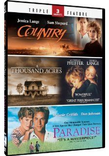 Country & A Thousand Acres + Paradise   TF: Jessica Lange, Michelle Pfeffier, Melanie Griffith: Movies & TV