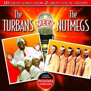The Turbans Meet The Nutmegs: Music