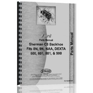 Ford 601 Tractor Parts Manual (FO P C8 BKHOE): Jensales Ag Products: Books