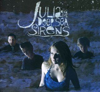 Julia & the Deep Sea Sirens: Music