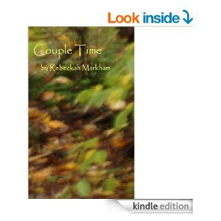 Couple Time; Christian Domestic Discipline eBook: Rebeckah Markham: Kindle Store