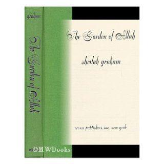 The Garden of Allah.: Sheilah Graham: Books