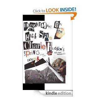 Nightmare on the High Seas  Charlie Hudson's Spring Break (High School Murder series) eBook Suzanne Kehde Kindle Store