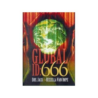 Global Id: 666 ; Bible Prophecy End Times ; Jack Van Impe: Movies & TV