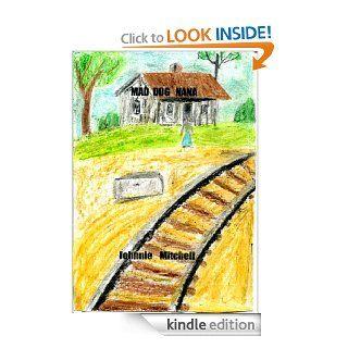 Mad Dog Nana eBook Johnnie Mitchell Kindle Store
