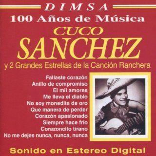 Cuco Sanchez & Dos Grandes Estrellas De Cancion Music